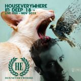 Houseverywhere inDeep 18 - by OR - Nov 2013