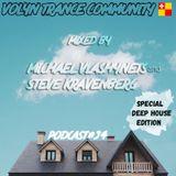 Volyn Trance Community - Podcast #34 (Mixed by Steve Kravenberg & Michael Vlashynets)