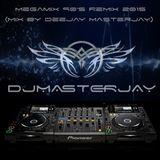 Megamix 90's ReMix 2015 (Mix By DeeJay Masterjay)
