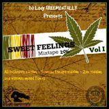 Sweet Feelings Mixx Vol 1 Reggae/Dancehall Edition by DjLady Freementally