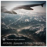 Atomix #001 - Stray Theories