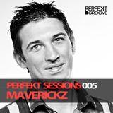 Perfekt Sessions 005 With Maverickz