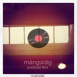Rivendel - Mångsidig podcast #1 (live mix&jam 2014)