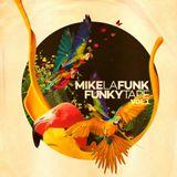 MIKE LA FUNK - FUNKY TAPE VOL.001