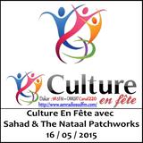 SudFM Sen Radio - Culture En Fête avec Sahad and The Nataal Patchworks - 16/05/2015