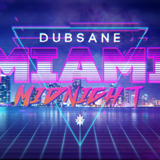 Dubsane - Miami Midnight #3 13.02.2017