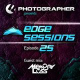 Photographer - Edge Sessions episode 25 (guest Memory Loss) [2014-12-02]
