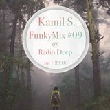Kamil S. - FunkyMix Podcast #09 @ Radio Deep (21.05.2015)