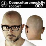 Deepculturemusicily Podacst #007 by Da Lukas