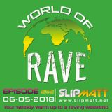 Slipmatt - World Of Rave #262