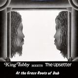 King Tubby Meets The Upsetter – At The Grass Roots Of Dub  one of the first dub lps