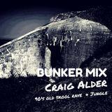 Craig Alder - Bunker Mix - 90's Old Skool Rave & Jungle
