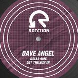 Dave Angel Belle âme Dj mix April 2018