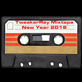 TweakerRay Mixtape New Year 2018