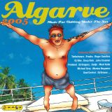 Algarve 2005 -  Music For Clubbing Under The Sun (2005) CD1