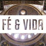 Fé e Vida - 26/04/2014