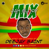 Jah Glory Reggae Mix