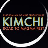 Essential Mix of Mine Productions - KIMCHI - Road to MAGMA FEST 2014