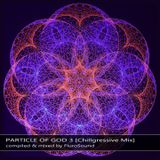 Particle Of God 3 [Chillgressive Mix] (2019)