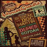 Doc Martin & DJ Sneak @ House Guests- Love Hate, Miami- WMC- March 12, 2011