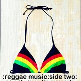 Reggae Music : Side Two : Mixed by Jason The Argonaut