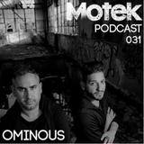 Motek Podcasts 031 - Ominous