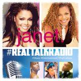"#RealTalkRadio ""Is Janet Blacklisted?"" #BTR (Ep. 11)"
