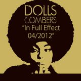 """Dolls Combers """"In Full Effect 04/2012"""""""