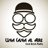 Cana Al Aire 13 Julio 2015