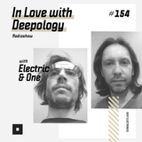 In Love with Deepology radio show #154