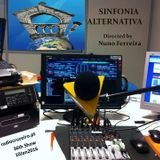 SINFONIA ALTERNATIVA 36th Show - 10Jan2016 - radiocruzeiro.pt