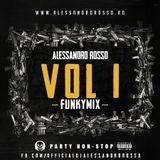Alessandro Rosso - FunkyMix Vol. 1 (January 2014)