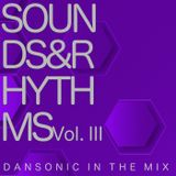 "DanSonic In The Mix ""Sounds&Rhythms Vol.III"""