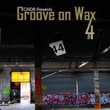 Groove on Wax #4