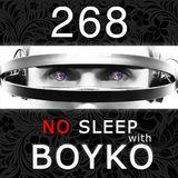 Dj Boyko - No Sleep with BOYKO (268)