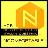 Ncomfortable x Bolo Drum & Bass - Italian Guestmix #06