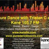 KFMP: Pure Dance on Kane FM with Tristan C   House - Electro - Trance