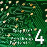 Trippin' the Synthpop Fantastic 4