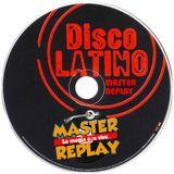 MASTER REPLAY DISCO LATINO