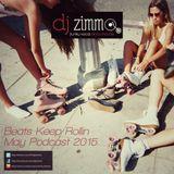 Beats Keep Rollin (DJ Zimmo Mix May 2015)