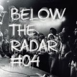Below The Radar #04 - Special Electronic Body Music