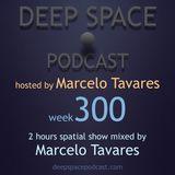 week300 - Deep Space Podcast