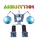 AniRhythm Mixshow - 071317 One Love!