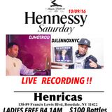 10_09_16 Hennessy Saturday LIVE RECORDING At Hennricas Lounge