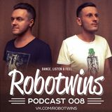 Robotwins - Podcast 008