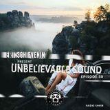 "UNBELIEVABLE RECORDS PODCAST 58 mixed by ""SCHIEVENIN ERIK"""