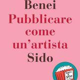 Pubblicare come un'artista - Incontro con A. Benei al Lanteri