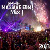 Massive EDM! [Mix 1]