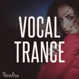 Paradise - Vocal Trance Top 10 (October 2017)