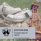 UV Funk 008: Proximity Open Air-Special